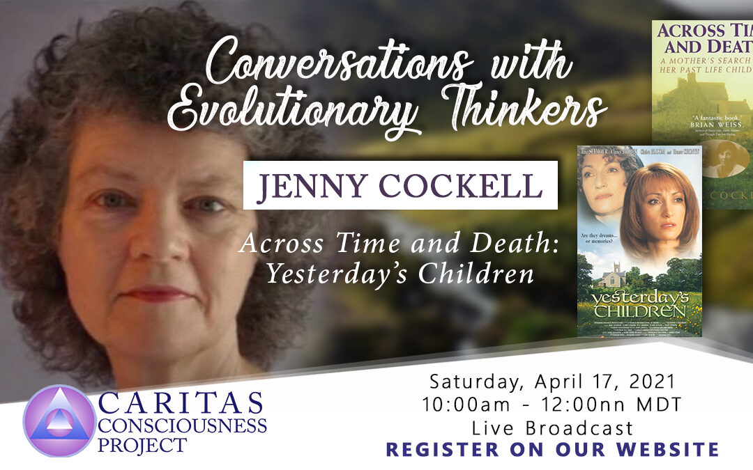 April 17  Conversations with Evolutionary Thinkers: Jenny Cockell