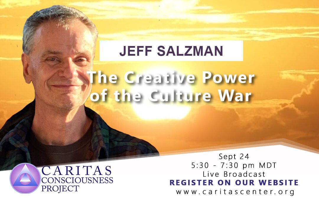Sept 24   The Creative Power of the Culture War with Jeff Salzman